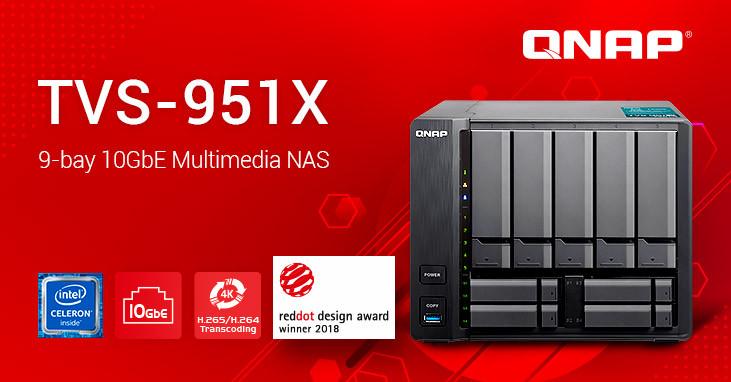 威联通推TVS-951X系列9盘位万兆家用NAS:最贵5.9K人民币、7代赛扬